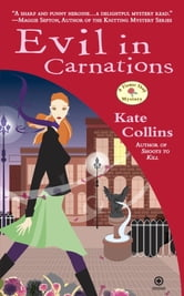 Evil In Carnations - A Flower Shop Mystery ebook by Kate Collins