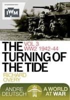 The Turning of the Tide ebook by Overy, Richard