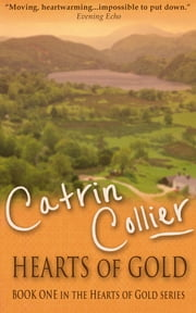 Hearts of Gold ebook by Catrin Collier