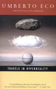 Travels in Hyperreality ebook by Umberto Eco
