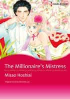 THE MILLIONAIRE'S MISTRESS - Harlequin Comics ebook by Miranda Lee, MISAO HOSHIAI