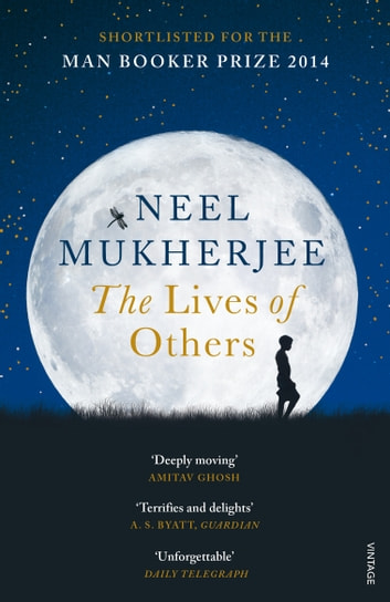 The Lives of Others ebook by Neel Mukherjee