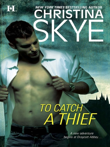 To Catch a Thief (Mills & Boon M&B) ebook by Christina Skye