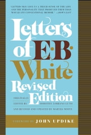 Letters of E. B. White ebook by E. B. White