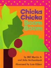 Chicka Chicka Boom Boom - with audio recording ebook by John Archambault,Ray Charles,Bill Martin Jr.