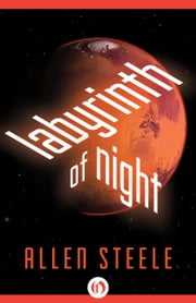 Labyrinth of Night ebook by Allen Steele