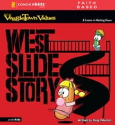 West Slide Story - A Lesson in Making Peace ebook by Doug Peterson