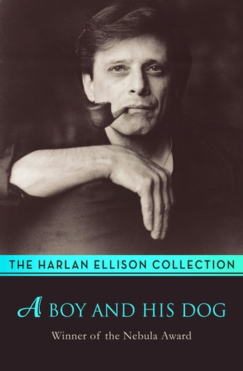 A Boy and His Dog ebook by Harlan Ellison