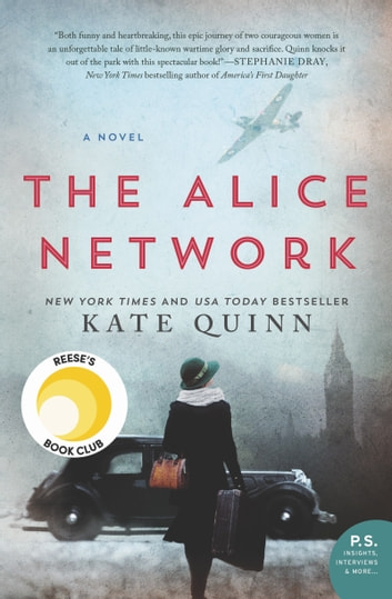 The Alice Network - A Novel e-bog by Kate Quinn
