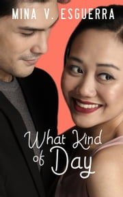 What Kind of Day ebook by Mina V. Esguerra