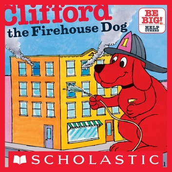 Clifford The Firehouse Dog ebook by Norman Bridwell