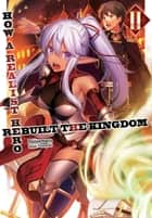 How a Realist Hero Rebuilt the Kingdom: Volume 2 ebook by Dojyomaru