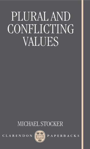 Plural and Conflicting Values ebook by Michael Stocker