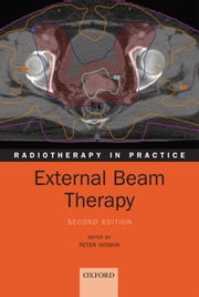 External Beam Therapy ebook by Peter Hoskin