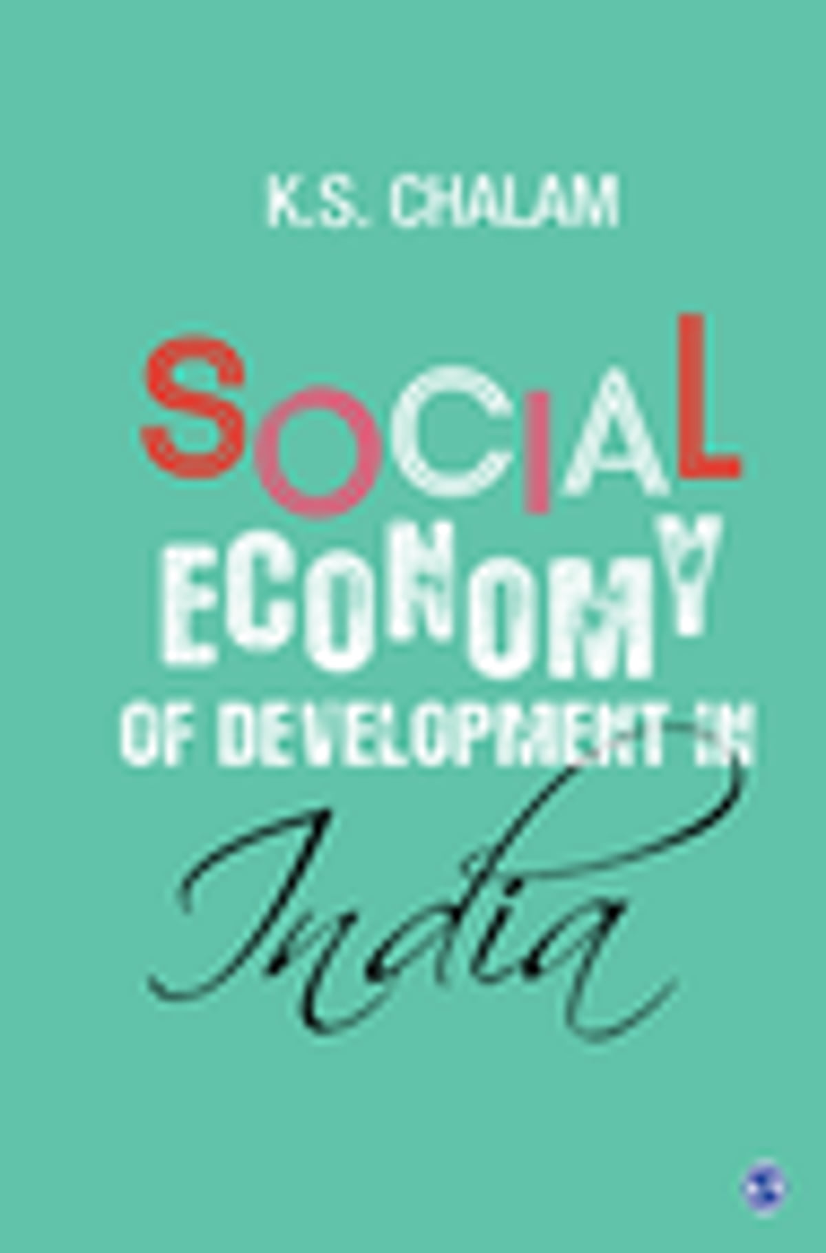 economic reforms and social exclusion chalam k s