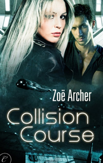 Collision Course ebook by Zoe Archer