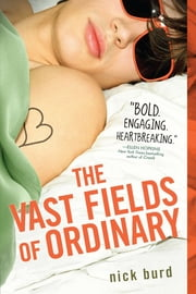 The Vast Fields of Ordinary ebook by Nick Burd
