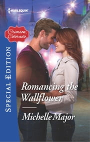 Romancing the Wallflower ebook by Michelle Major