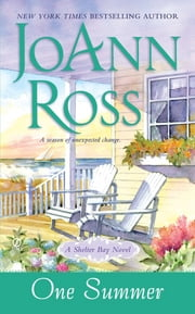 One Summer - A Shelter Bay Novel ebook by Joann Ross