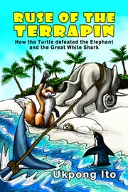 Ruse of the Terrapin ebook by Ukpong Ito