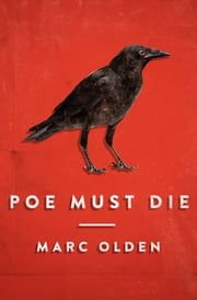 Poe Must Die ebook by Marc Olden