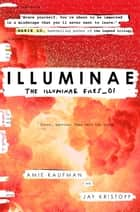 Illuminae ebook by Amie Kaufman,Jay Kristoff