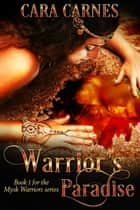 Warrior's Paradise - Mysk Warriors, #1 ebook by