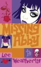 Missing Abby ebook by Lee Weatherly