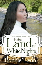 In the Land of White Nights ebook by Bonnie Leon