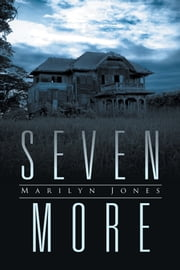 Seven More ebook by Marilyn Jones