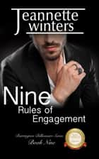 Nine Rules of Engagement ebook by Jeannette Winters