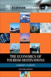 The Economics of Tourism Destinations ebook by Norbert Vanhove