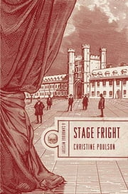 Stage Fright - A Cambridge Mystery ebook by Christine Poulson