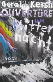 Ouvertüre um Mitternacht ebook by Gerald Kersh