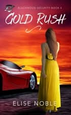 Gold Rush ebook by