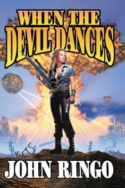 When the Devil Dances ebook by John Ringo