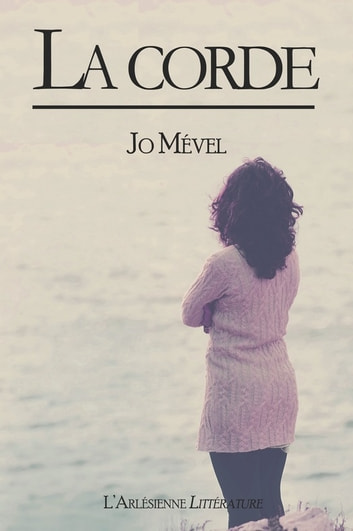 La corde - Nouvelle ebook by Jo Mével