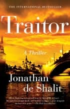 Traitor - A Thriller ebook by Jonathan de Shalit