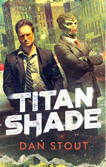 Titanshade ebook by Dan Stout