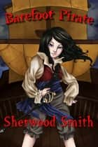 Barefoot Pirate ebook by