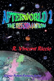 Afterworld 2: The Reformation ebook by R. Vincent Riccio