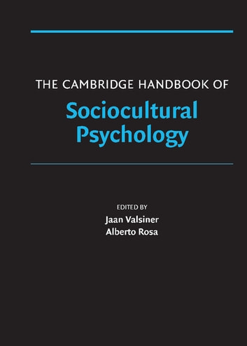 The Cambridge Handbook of Sociocultural Psychology ebook by