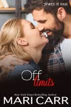 Off Limits ebook by Mari Carr