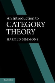 An Introduction to Category Theory ebook by Simmons, Harold