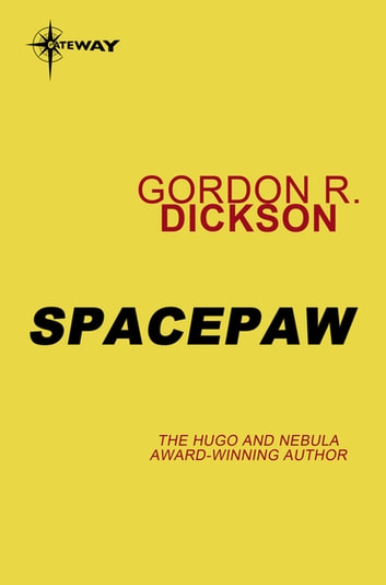 Spacepaw - Dilbia Book 2 ebook by Gordon R Dickson