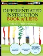 The Differentiated Instruction Book of Lists ebook by Jenifer Fox,Whitney Hoffman