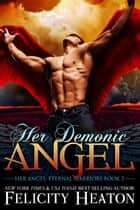 Her Demonic Angel ebook by Felicity Heaton
