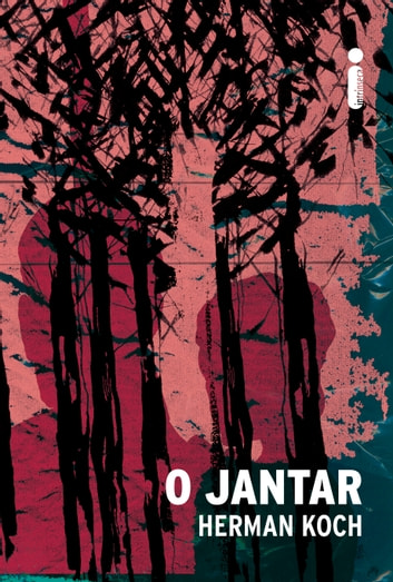 O jantar ebook by Herman Koch