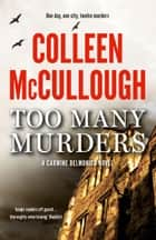 Too Many Murders ebook by Colleen McCullough