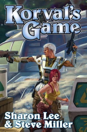 Korval's Game ebook by Sharon Lee,Steve Miller